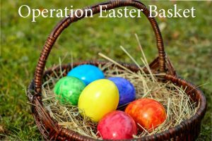 Operation Easter Basket