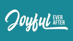 Joyful Ever After